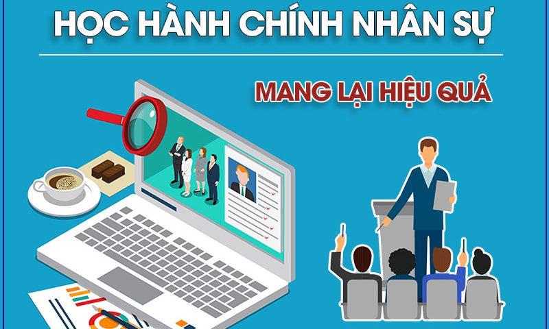 Học Hành chính nhân sự ở đâu mang lại hiệu quả