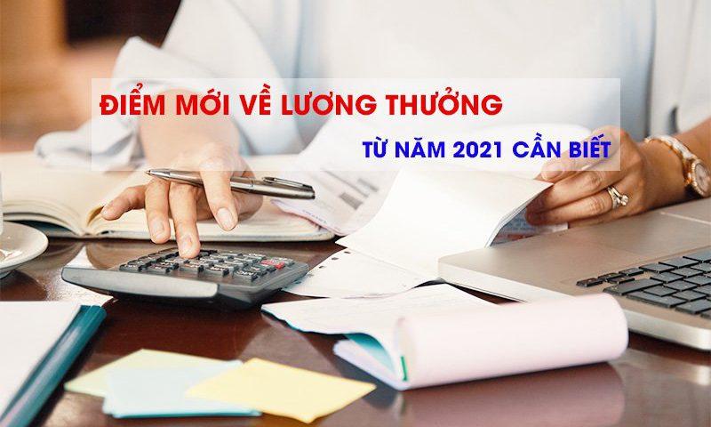 Điểm mới về lương thưởng từ năm 2021 cần biết